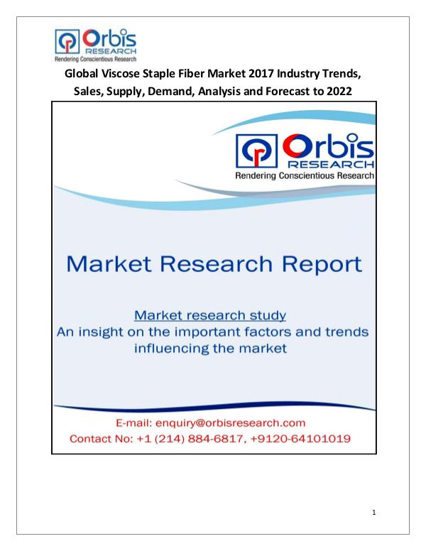 Latest Chemical Industrial Reports Global Viscose Staple Fiber Industry 2017 Market