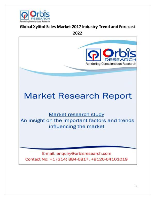 Latest Chemical Industrial Reports Global Xylitol Sales Market Forecasts