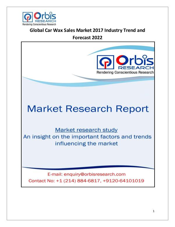 Latest Chemical Industrial Reports Global Car Wax Sales Industry