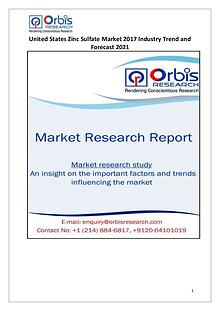 Orbis Research: 2017 Global United States Zinc Sulfate Market