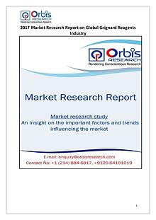 Orbis Research: 2017 Global Grignard Reagents Market