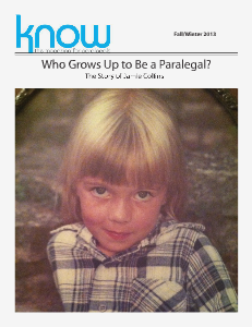 KNOW, the Magazine for Paralegals Fall/Winter 2013.2