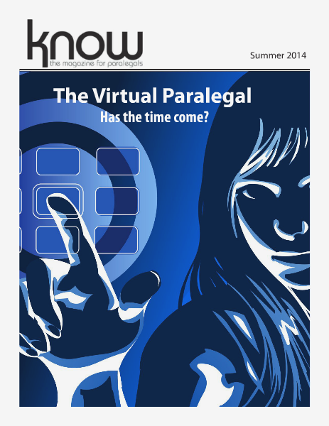 KNOW, the Magazine for Paralegals Summer 2014