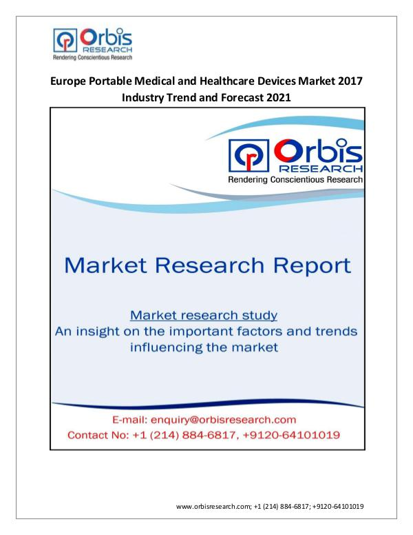 Medical Devices Market Research Report 2017-2021 Europe Portable Medical and Healthcare D