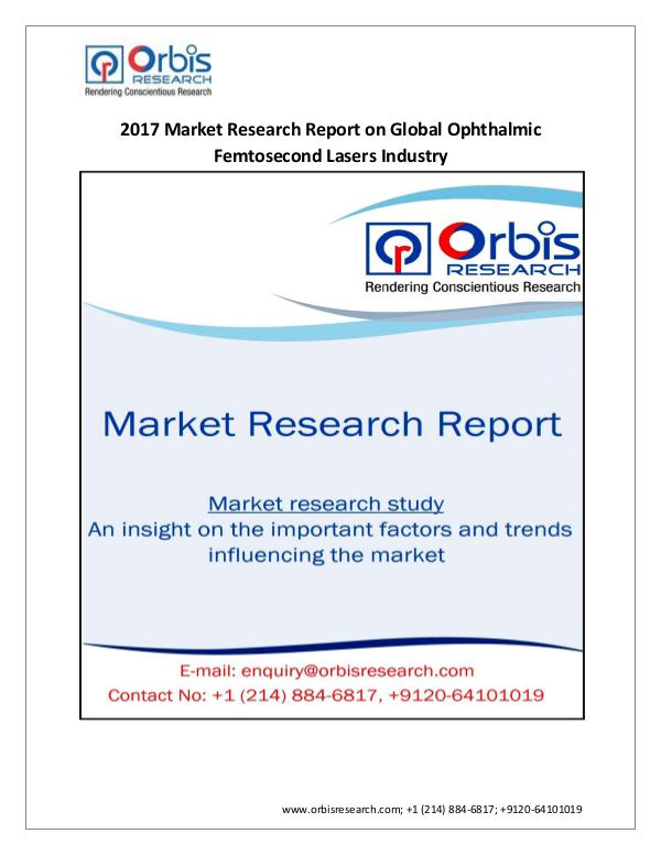 Medical Devices Market Research Report New Report Details Global Ophthalmic Femtosecond L