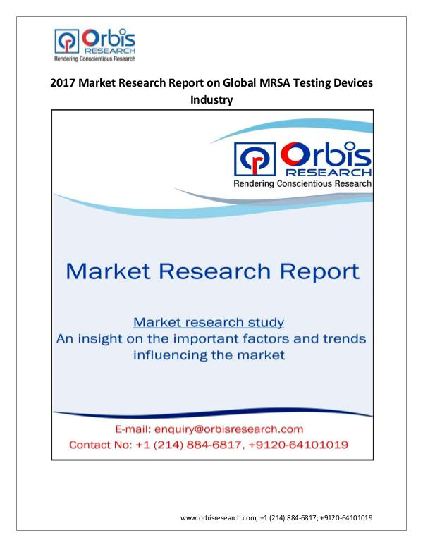 Medical Devices Market Research Report 2017-2022 Global MRSA Testing Devices Industry  Tr