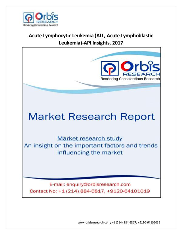 Pharmaceuticals and Healthcare Market Research Report 2017 Acute Lymphocytic Leukemia Industry Medical D