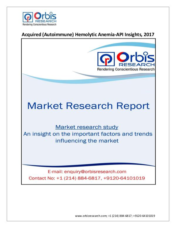 Pharmaceuticals and Healthcare Market Research Report 2017 Analysis of: Acquired (Autoimmune) Hemolytic