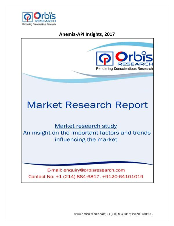 Pharmaceuticals and Healthcare Market Research Report 2017 Report: Anemia-API Insights and Pipeline Anal