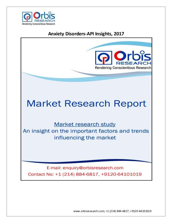 Anxiety Disorders-API Insights Market 2017 & Trend