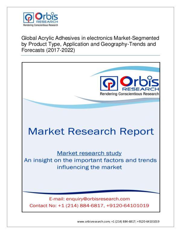 Global Acrylic Adhesives in electronics - Segmente