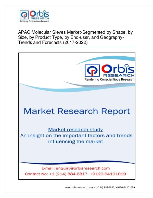 Chemical and Materials Market Research Report 2017-2022 APAC Market for Molecular Sieves  Segmen