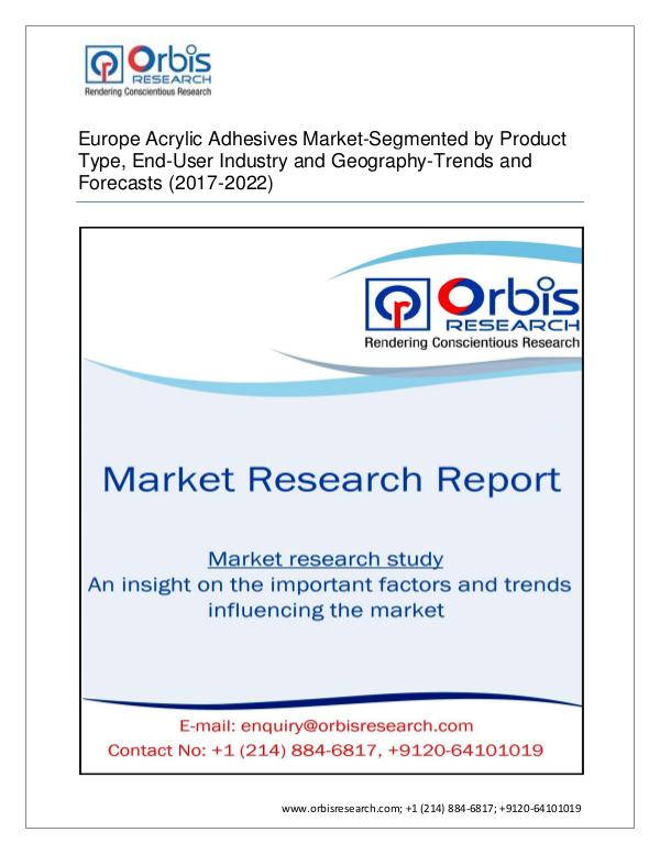 Chemical and Materials Market Research Report 2017 Acrylic Adhesives  Market EuropeSegmented by