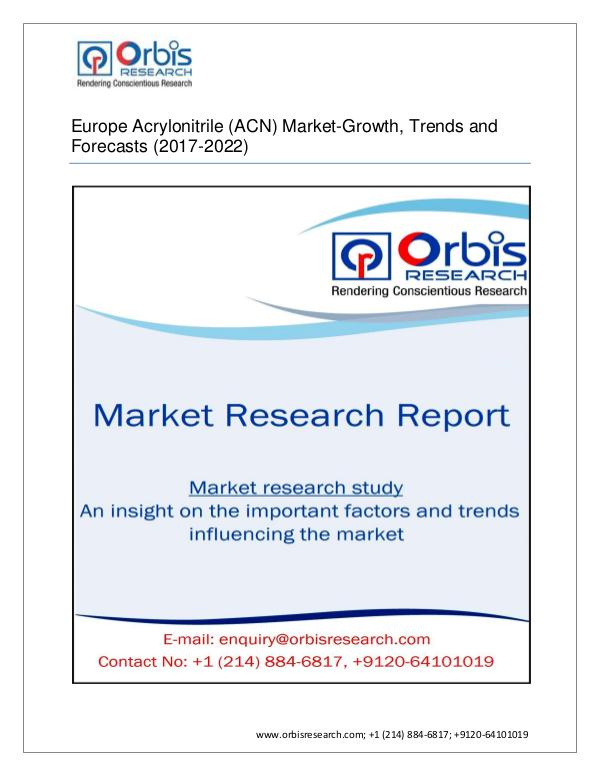 Chemical and Materials Market Research Report 2017-2022 EuropeMarket for  Acrylonitrile (ACN)  S