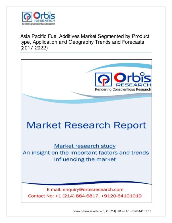 2017-2022 Asia PacificMarket for Fuel Additives  S