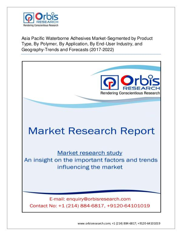 Chemical and Materials Market Research Report Asia Pacific Waterborne Adhesives Market Segmented