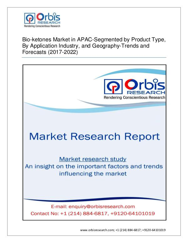 2017 APAC Bio-ketones Industry size, growth and fo