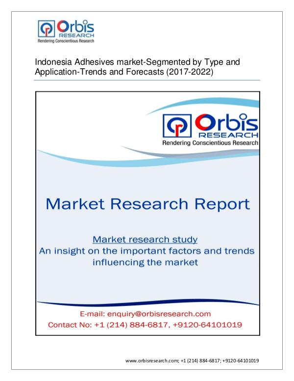 Indonesia Adhesives market-Segmented by Type and A