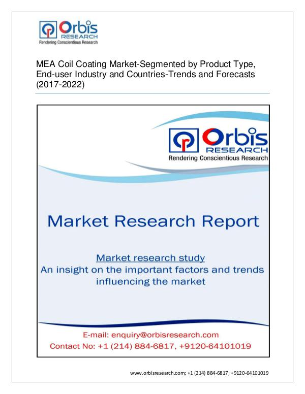 Chemical and Materials Market Research Report 2017 MEA Coil Coating market-Segmented by Type and