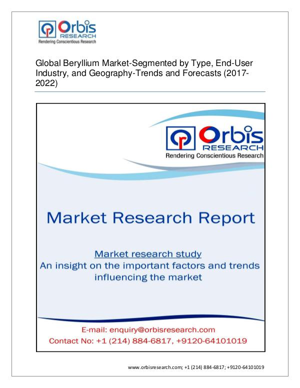 Chemical and Materials Market Research Report 2017 Beryllium   On a Regional Scales Growth, Tren