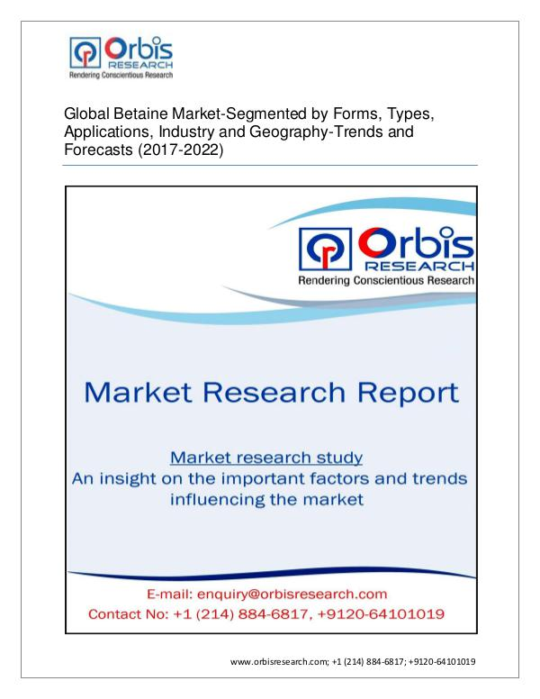 2017 Global Betaine Analysis, Current Trends, Fore