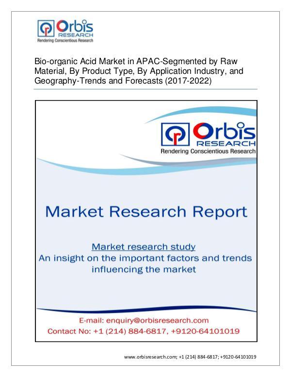 Bio-organic Acid Market APAC -Segmented by Type, A