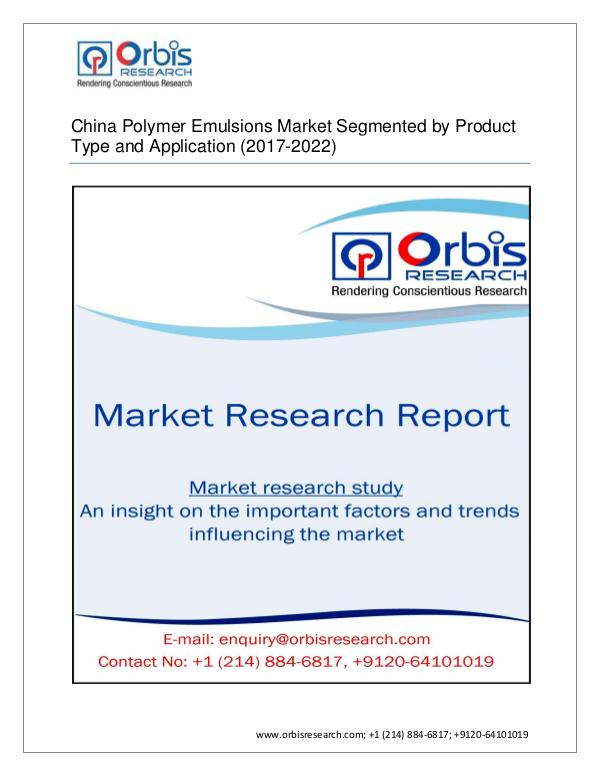 Chemical and Materials Market Research Report Latest Report on  China Polymer Emulsions 2017-202