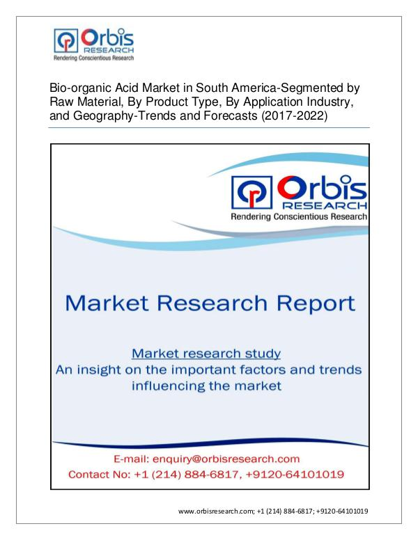 Bio-organic Acid - A South America Market Overvie