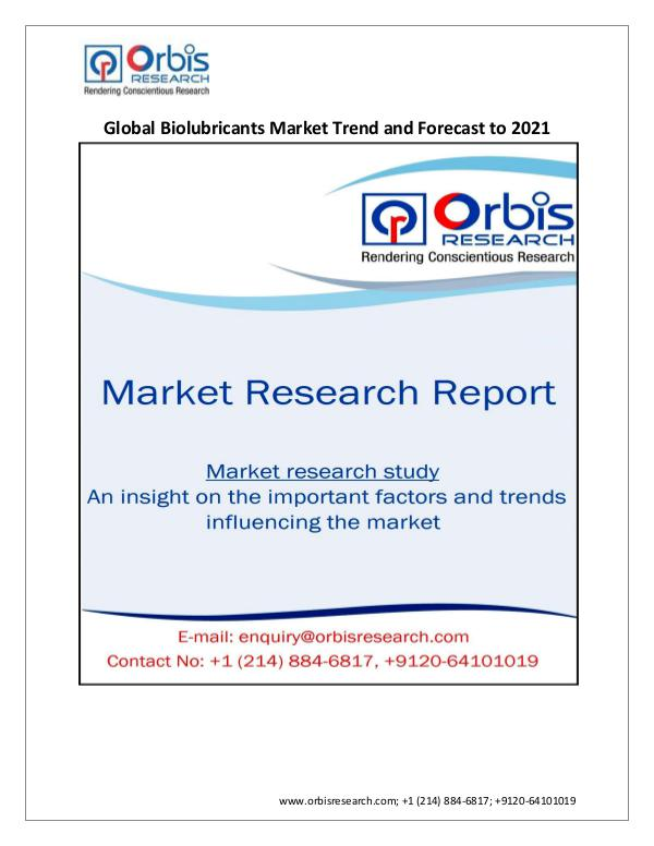 Chemical and Materials Market Research Report Global Biolubricants Market 2021 Forecast Report