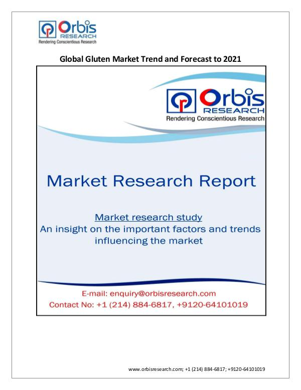 Chemical and Materials Market Research Report Global Gluten Market 2021 Forecast Report