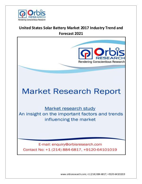 Energy Market Research Report 2017-2021 United States Solar Battery Market  Tren