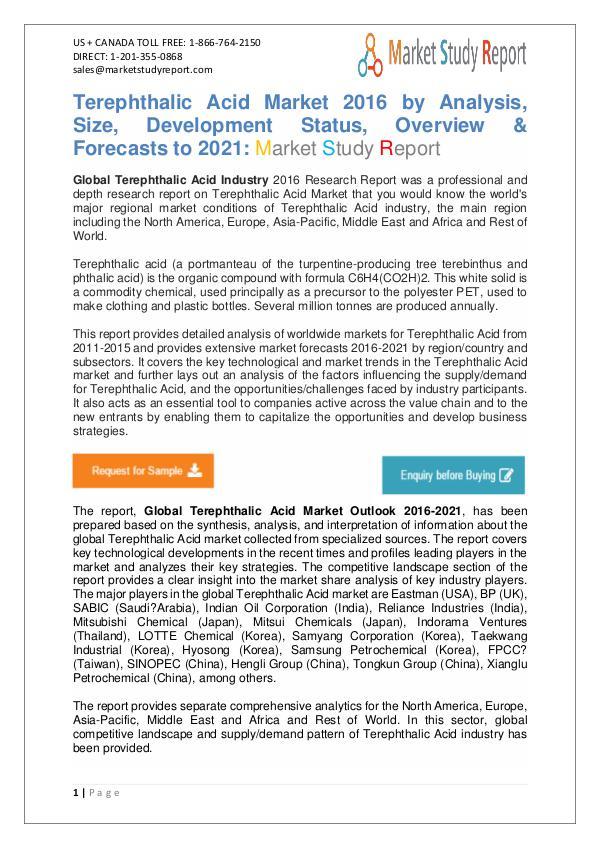 Global Terephthalic Acid Market Manufacturing and Forecast to 2021 Global Terephthalic Acid Market 2016 to 2021