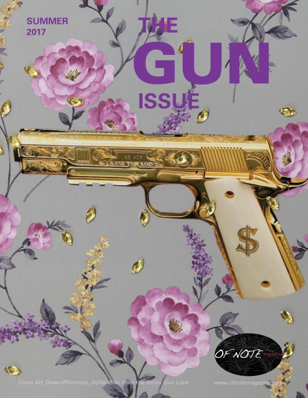 The Gun Issue - OF NOTE Magazine The Gun Issue