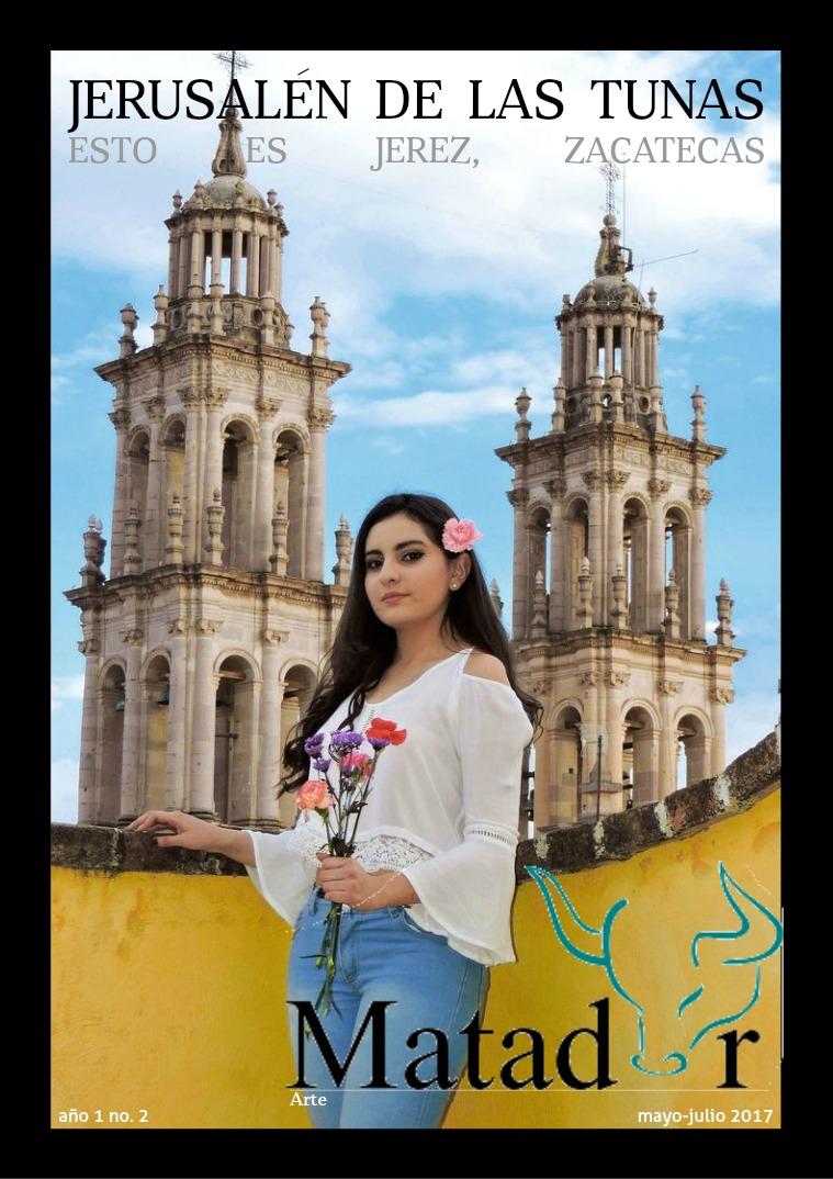 Matador Arte Jerusalén de las tunas, esto es Jerez, Zacatecas