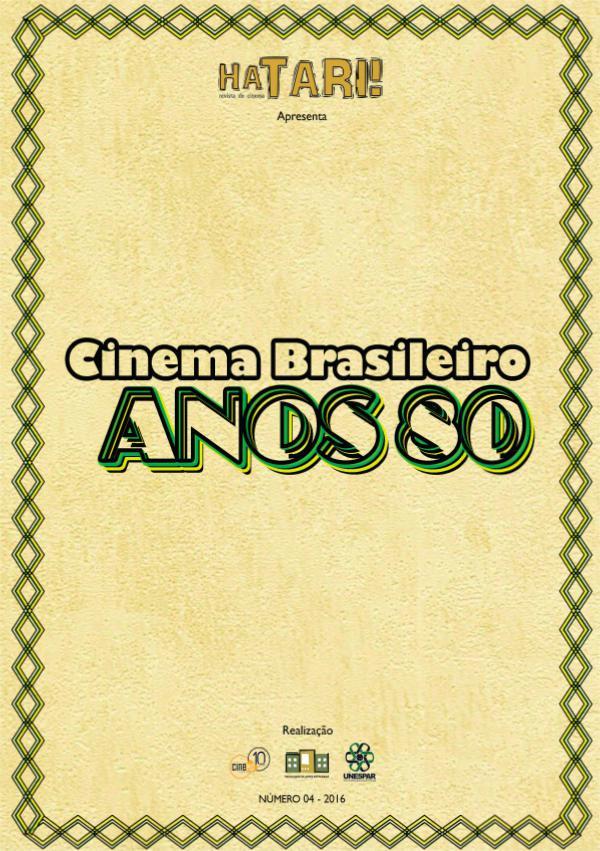 #04 Cinema Brasileiro Anos 80