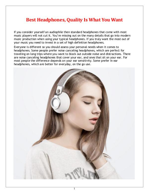 Best Headphones, Quality Is What You Want Best Headphones, Quality Is What You Want
