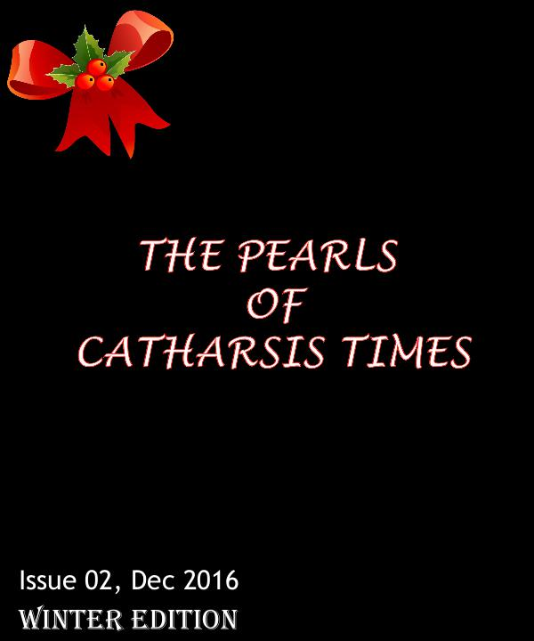 The Pearls of Catharsis Times Issue 02, Dec 2016