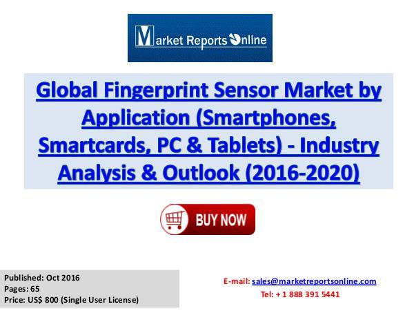 World Fingerprint Sensor Market Forecast To 2020 Oct 2016