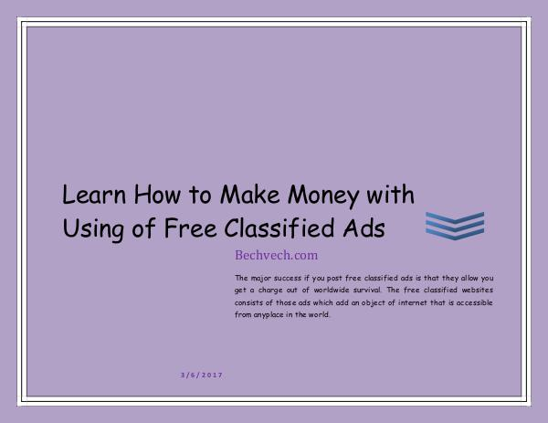 Learn How to Make Money with Using of Free Classified Ads Bechvech.com