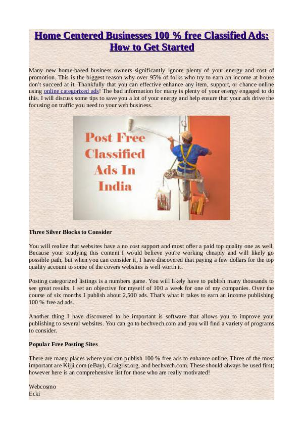 Home Centered Businesses 100 % free Classified Ads: How to Get Starte Home Centered Businesses 100 % free Classified Ads