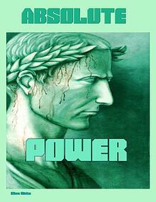 Absolute Power by Ellen G. White