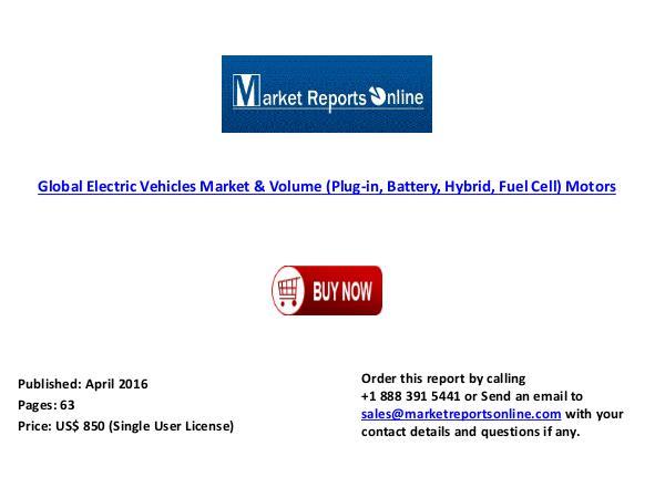 Electric Vehicles Global  Market & Volume Motors April 2016