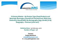 E-Grocery Market Expects Asia-Pacific Region to be a Key Future Gr