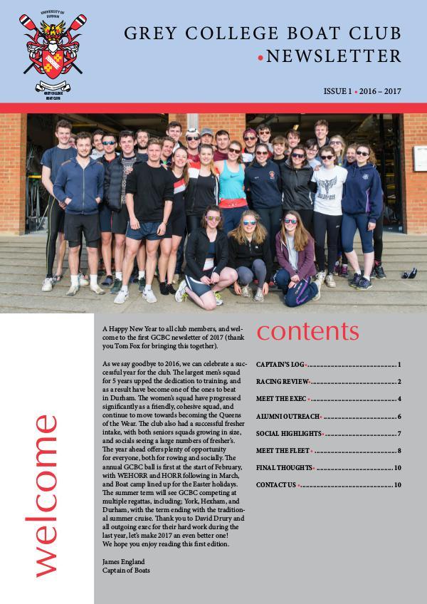 Grey College Boat Club Newsletter - Issue 1 Michaelmas Term 2016 1