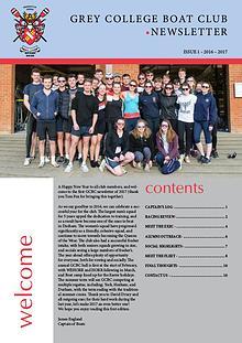 Grey College Boat Club Newsletter - Issue 1 Michaelmas Term 2016