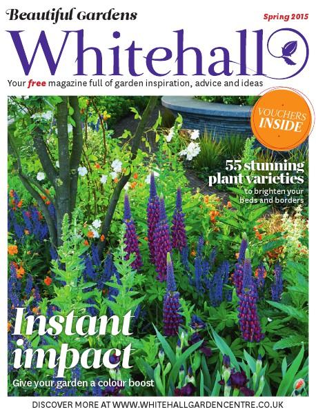 Whitehall - Beautiful Gardens - Spring 2015