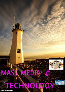 MASS MEDIA AND TECHNOLOGY june 2013