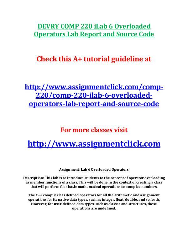 Devry COMP 220 Entire Course DEVRY COMP 220 iLab 6 Overloaded Operators Lab Rep