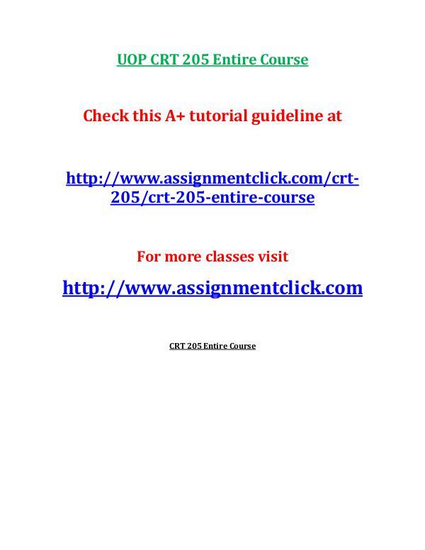 UOP CRT 205 Entire Course UOP CRT 205 Entire Course