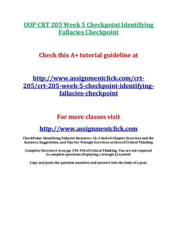 UOP CRT 205 Entire Course UOP CRT 205 Week 5 Checkpoint Identifying Fallacie
